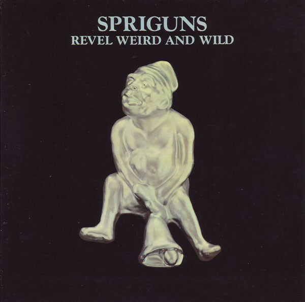 Spriguns revel weird and wild lp sealed si wan limited edition 