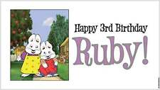 NOW $29.95!! Custom Max & (and) Ruby Birthday Party Banner Decorations - Choice