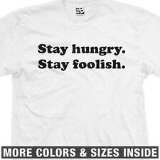 Stay Hungry Stay Foolish Steve Jobs Whole Earth Catalog Coop T-Shirt