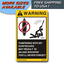 DANGER LABLE FOR MY SURFBOARD WARNING SIGNS VINYL STICKER, DON'T TOUCH OR TAMPER