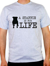 A STAFFIE IS FOR LIFE - Dogs / Animals / Dogs Home Themed Men's T-Shirt