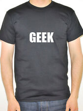 GEEK - Novelty / Humorous / Funny Themed Mens T-Shirt - Various Colours