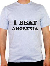 I BEAT ANOREXIA - Eating Disorder / Diet / Weight / Funny Themed Mens T-Shirt