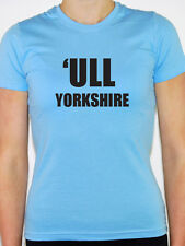 'ULL YORKSHIRE - Hull / East Riding / City / Humorous Themed Womens T-Shirt
