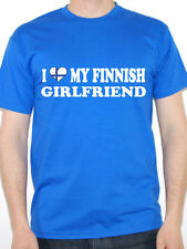 I LOVE MY FINNISH GIRLFRIEND Finland / Europe / Nordic /Fun Themed Mens T-Shirt