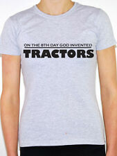 8TH DAY GOD INVENTED TRACTORS - Farming / Farmer / Fun Themed Women's T-Shirt