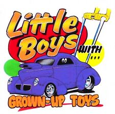 LITTLE BOYS GROWN UP TOYS WILLYS COUPE PUSH CAR KIDS T-SHIRT K17