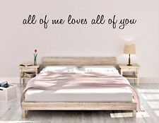ALL OF ME LOVES ALL OF YOU vinyl wall decal sticker love quote FREE SHIPPING !!!