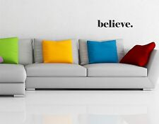 Believe Wall Decal removable quote sticker art decor words mural inspirational