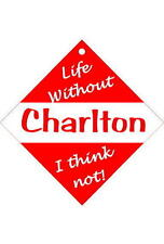 Charlton Car/window signs / Personalised signs / slap-on magnets