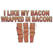 Like My Bacon Wrapped In Bacon Funny T-Shirt & Tank Tops All Sizes & Colors New