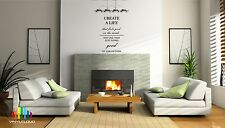 CREATE A LIFE THAT FEELS GOOD QUOTE Vinyl Wall Sticker Decal Wall Art Phrase