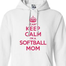 I Can't Keep Calm I'm a Softball Mom HOODIE - Hooded Jumper Sweater Sweatshirt