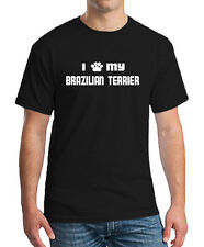 I PAW MY BRAZILIAN TERRIER Dog Puppy Cat Animal Unisex T-shirt All Color & Size