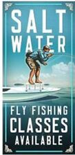 SALT WATER FLY FISHING CLASSES AVAILABLE funny METAL SIGN PLAQUE angler rod gift