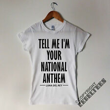 Womens Lana Del Rey T-shirt Tell Me I'm Your National Anthem lyrics picture NEW