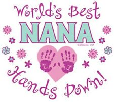 Worlds Best Nana ... Hands Down   Tshirt   Sizes/Colors