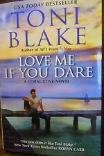 Love Me If Your Dare: A Coral Cove Novel by Toni Blake new hardcover Book Club