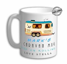 Personalised CARAVAN MUG CUP. Can personalise with Text- Free of charge - IL2084
