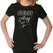 Colorado is Calling I Must Go Home Womens Shirt State City Ladies T-Shirt