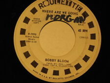 northern soul BOBBY BLOOM Where Are We Going ROULETTE DJ  listen!!