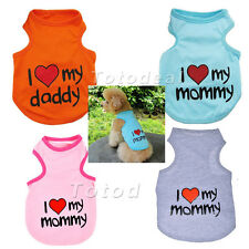 I Love My Mommy Daddy Lovely Clothes Vest T-Shirt for Puppy Dog Cat Hot Selling