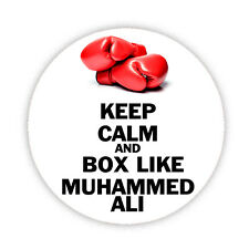 Keep Calm and Box Like Muhammed Ali Button Badge 38,45 & 58mm Pin Lapel Legend