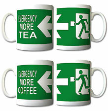 EMERGENCY exit sign MORE TEA or COFFEE MUG personalised novelty gifts gift mugs