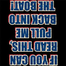 Funny Fishing T Shirt If You Can Read This, Pull Me Back Into The Boat (224)