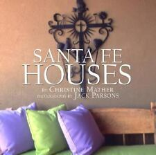 Santa Fe Houses by Christine Mather and Sharon Woods (2002, Hardcover)