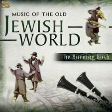 Music of the Old Jewish World * by The Burning Bush