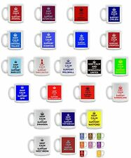 KEEP CALM and SUPPORT your FOOTBALL TEAM  Printed Coffee tea Ceramic Mug Cup