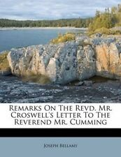 Remarks on the Revd. Mr. Croswell's Letter to the Reverend Mr. Cumming by Joseph