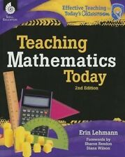 Teaching Mathematics Today 2nd Edition ( Edition 2) (Effective Teaching in Today