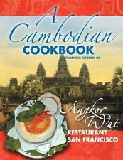 A Cambodian Cookbook: Selected Popular Dishes from the Kitchen of Angkor Wat Res