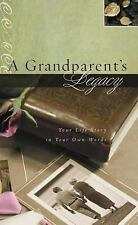 A Grandparent's Legacy: Your Life Story Journal by Thomas Nelson Hardcover NEW
