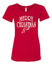 Merry Christmas Yall Y'all Holiday Junior Fit  Ladies Tee Shirt 1529