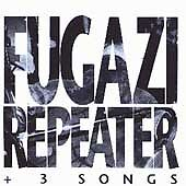 Repeater + 3 songs by Fugazi (CD, Jun-1993, Dischord Records) (Minor Threat)