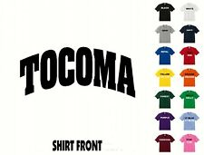 City Of Tocoma College Letters T-Shirt #432 - Free Shipping