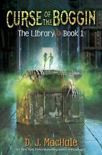 Curse of the Boggin (The Library Book 1) by MacHale, D. J. (hardcover)