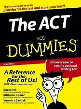 The ACT for Dummies by Suzee Vlk, Michelle Rose Gilman and Veronica Saydak...