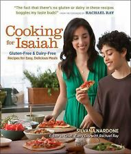Cooking for Isaiah : Gluten-Free and Dairy-Free Recipes for Easy Delicious Meals