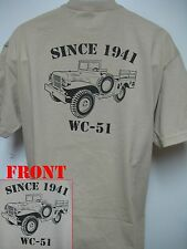 SINCE 1941/ DODGE WEAPONS CARRIER WC-51 CARGO TRUCK T-SHIRT/ 3/4 TON/  MILITARY