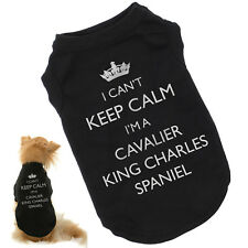 I Can't Keep Calm I'm a Cavalier King Charles Spaniel | Dog T-Shirt | Great Gift