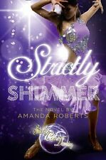 Strictly Shimmer (Strictly Come Dancing Novels),9780007425013,Amanda Roberts