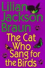 """Lilian Jackson Braun  """"The Cat Who Sang for the Birds""""  Hardcover Book (1998)"""