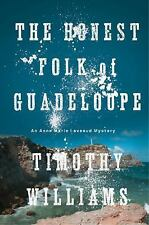 Anne Marie Laveaud Novel Honest Folk Guadeloupe Timothy Williams ADVANCE READER