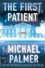 The First Patient by Michael Palmer (2008, Hardcover)