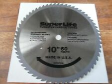 "SUPERLIFE TUNGSTEN CARBIDE TIPPED CIRCULAR SAW BLADE. 10""ROUND. 60 TEETH."
