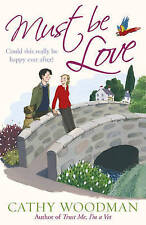 Must Be Love: (Talyton St George) by Cathy Woodman (Paperback, 2010)